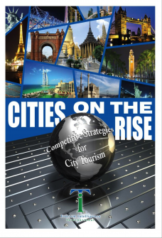 Cities on the Rise - Competitive Strategies for City Tourism
